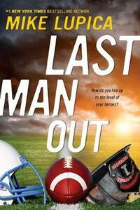 Last Man Out - Mike Lupica - cover