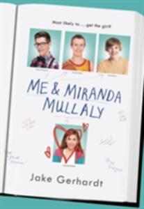 Me And Miranda Mullaly - Jake Gerhardt - cover