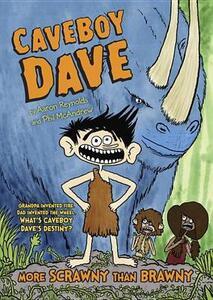 Caveboy Dave: More Scrawny Than Brawny - Rosemary Wells - cover