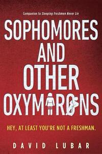 Sophomores And Other Oxymorons - David Lubar - cover