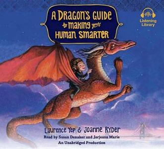 A Dragon's Guide to Making Your Human Smarter - Laurence Yep,Joanne Ryder - cover