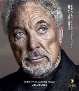 Over the Top and Back: The Autobiography - Tom Jones - cover