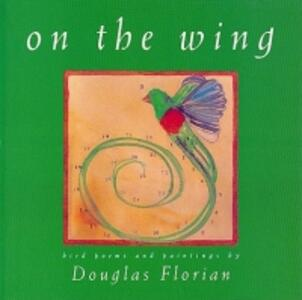 On the Wing - Douglas Florian - cover
