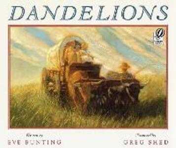 Dandelions - Eve Bunting - cover