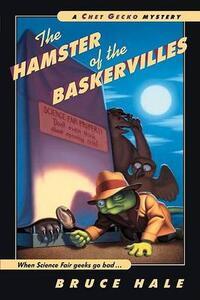 The Hamster of the Baskervilles - Bruce Hale - cover