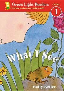 What I See - Holly Keller - cover
