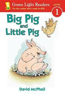 Big Pig and Little Pig - David McPhail - cover