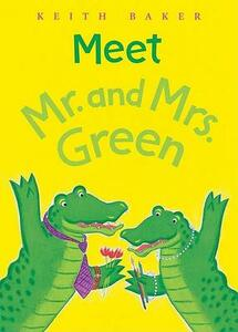 Meet Mr.and Mrs.green - Keith Baker - cover