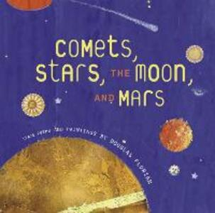 Comets, Stars, the Moon, and Mars: Space Poems and Paintings - Douglas Florian - cover