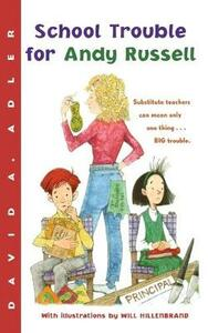 School Trouble for Andy Russell - David A. Adler - cover