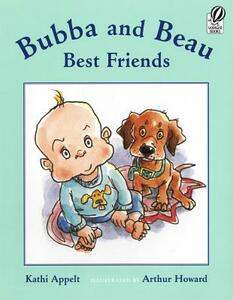 Bubba and Beau, Best Friends - Kathi Appelt - cover