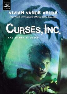Curses, Inc.and Other Stories - Vivian,Vande Velde - cover