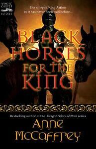 Black Horses for the King - Anne McCaffrey - cover