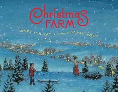 Christmas Farm - Mary Lyn Ray - cover