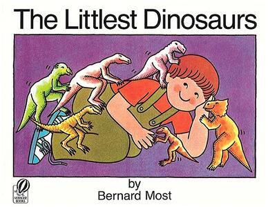 The Littlest Dinosaurs - Bernard Most - cover