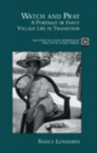 Watch and Pray: A Portrait of Fante Village Life in Transition - Nancy Lundgren - cover