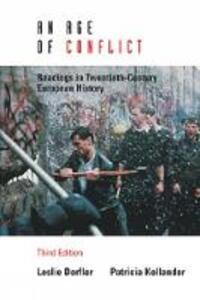 An Age of Conflict - Patricia Kollander,Leslie Derfler - cover