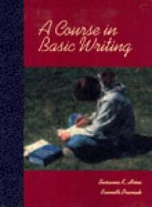 A Course in Basic Writing - Susanna K. Horn,Ken Pramuk - cover