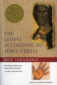 The Gospel According to Jesus Christ - Jose Saramago - cover