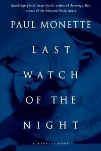 Last Watch of the Night - Paul Monette - cover