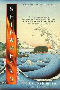 Shipwrecks - Akira Yoshimura - cover