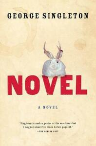 Novel - George Singleton - cover
