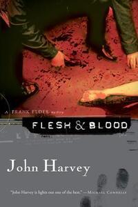 Flesh & Blood: A Frank Elder Mystery - John Harvey - cover