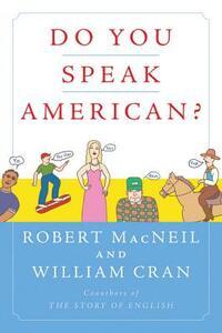 Do You Speak American? - Robert MacNeil,William Cran - cover