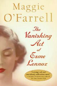 The Vanishing Act of Esme Lennox - Maggie O'Farrell - cover