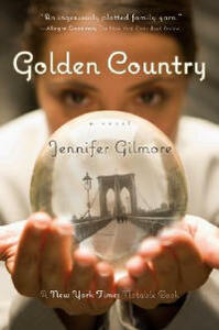 Golden Country - Jennifer Gilmore - cover
