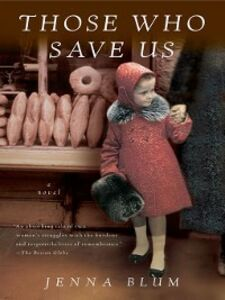 Ebook in inglese Those Who Save Us Blum, Jenna