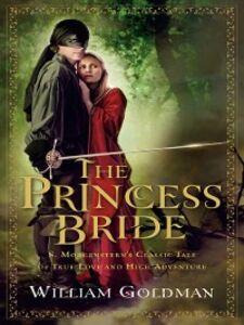 Foto Cover di The Princess Bride, Ebook inglese di William Goldman, edito da Houghton Mifflin Harcourt