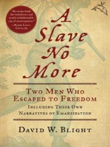 Ebook in inglese A Slave No More Blight, David W.