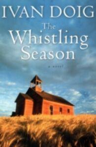 Ebook in inglese Whistling Season Doig, Ivan