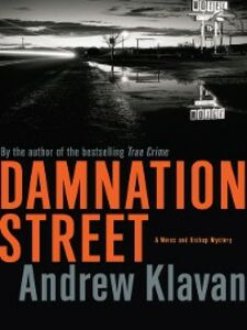 Foto Cover di Damnation Street, Ebook inglese di Andrew Klavan, edito da Houghton Mifflin Harcourt