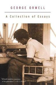 A Collection of Essays - George Orwell - cover