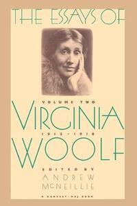 Essays of Virginia Woolf Vol 2 1912-1918: Vol. 2, 1912-1918 - Virginia Woolf - cover