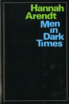 Men in Dark Times - Hannah Arendt - cover