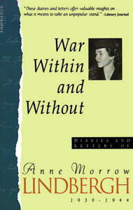War within and without: The Diaries and Letters of Anne Morrow Lindbergh: 1939-1944 - Anne Morrow Lindbergh - cover