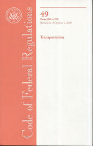 Code of Federal Regulations, Title 49, Transportation, PT. 600-999, Revised as of October 1, 2008 - cover