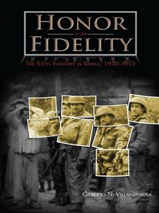 Ebook in inglese Honor and Fidelity Villahermosa, Gilberto N.