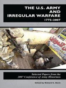Ebook in inglese U.S. Army and Irregular Warfare, 1775-2007