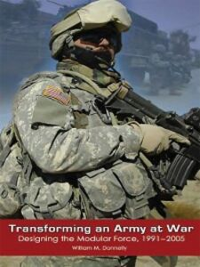 Ebook in inglese Transforming an Army at War Donnelly, William M.