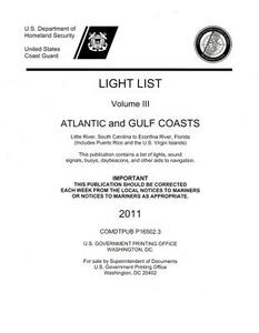 Light List, 2011, V. 3, Atlantic and Gulf Coasts, Little River, South Carolina to Econfina River, Florida (Includes Puerto Rico and the U.S. Virgin Islands) - cover