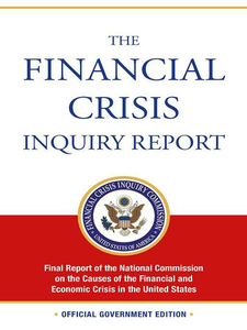 Ebook in inglese Financial Crisis Inquiry Report -, -