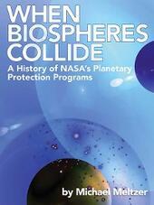 When Biospheres Collide
