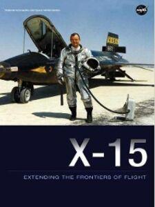 Foto Cover di X-15, Ebook inglese di Dennis R. Jenkins, edito da United States Government Printing Office