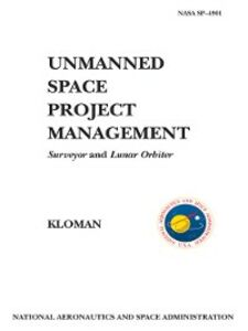 Ebook in inglese Unmanned Space Project Management Kloman, Erasmus H.