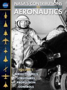 Foto Cover di NASA's Contributions to Aeronautics, Volume 1, Ebook inglese di Richard P. Hallion, edito da United States Government Printing Office