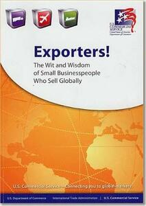 Exporters: The Wit and Wisdom of Small Businesspeople Who Sell Globally - cover
